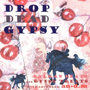 drop dead gypsy small 40x40